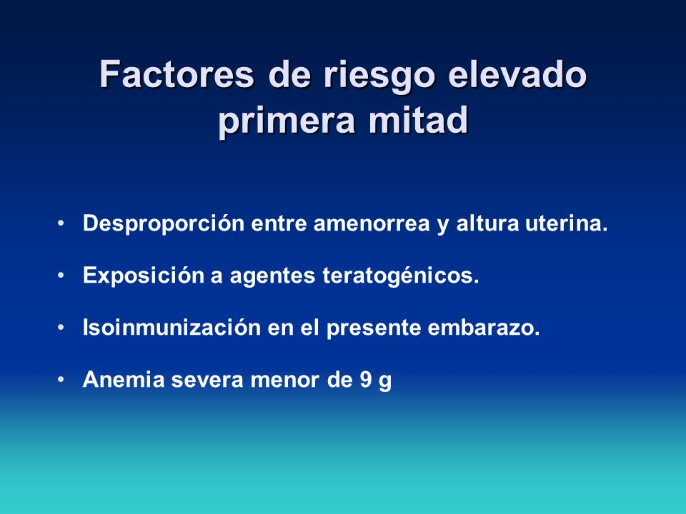Factores de riesgo elevado primera mitad