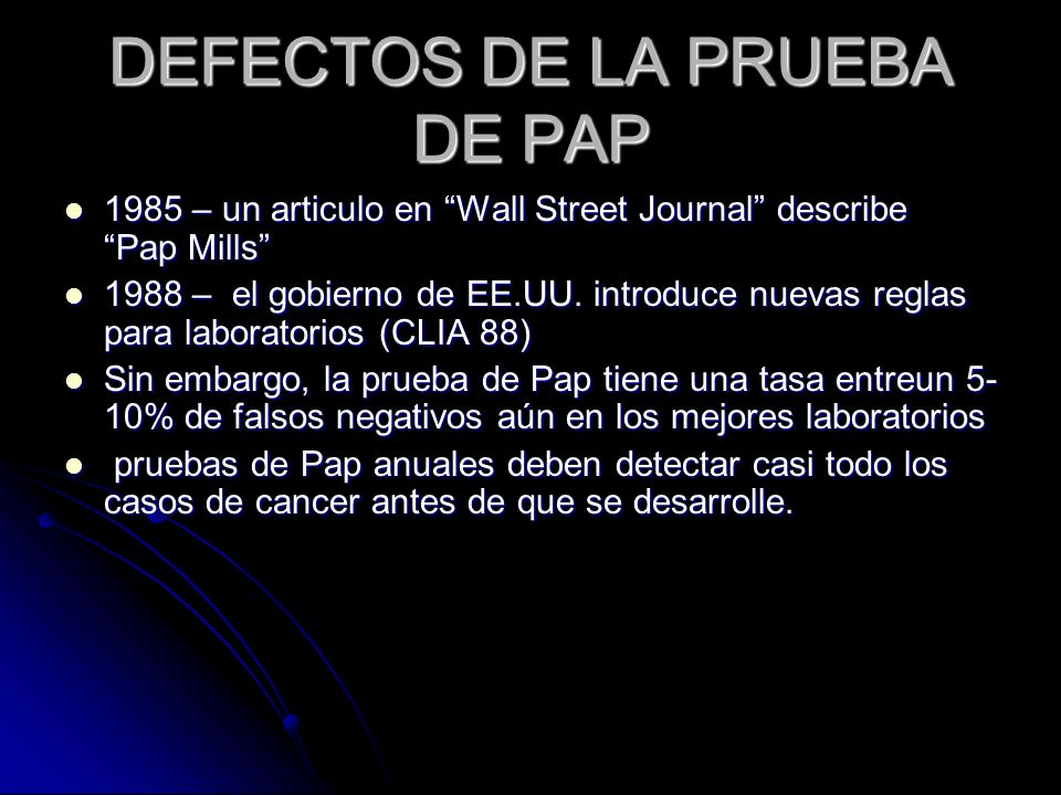 DEFECTOS DE LA PRUEBA DE PAP