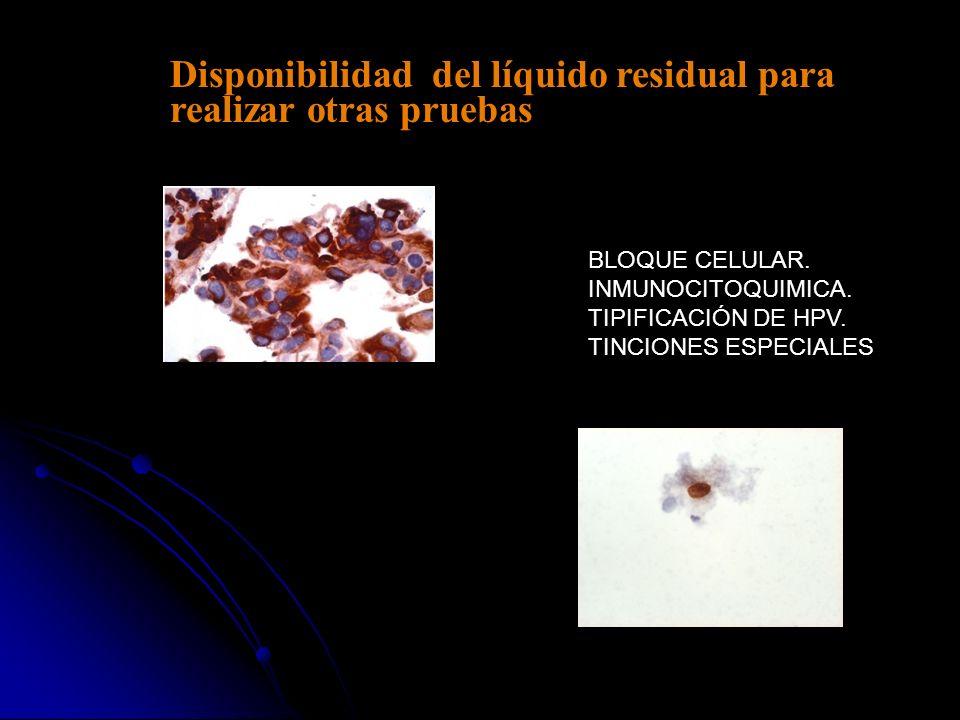 Disponibilidad del líquido residual para realizar otras pruebas