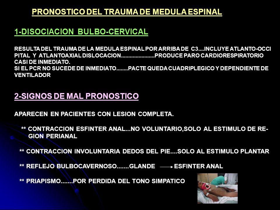 PRONOSTICO DEL TRAUMA DE MEDULA ESPINAL