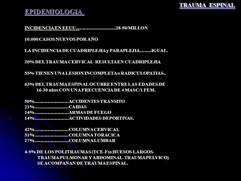 EPIDEMIOLOGIA TRAUMA ESPINAL
