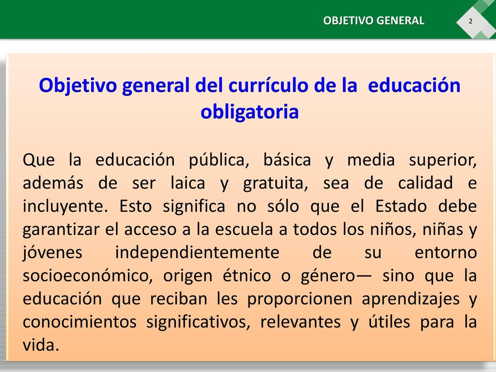 Objetivo general del currículo de la educación obligatoria