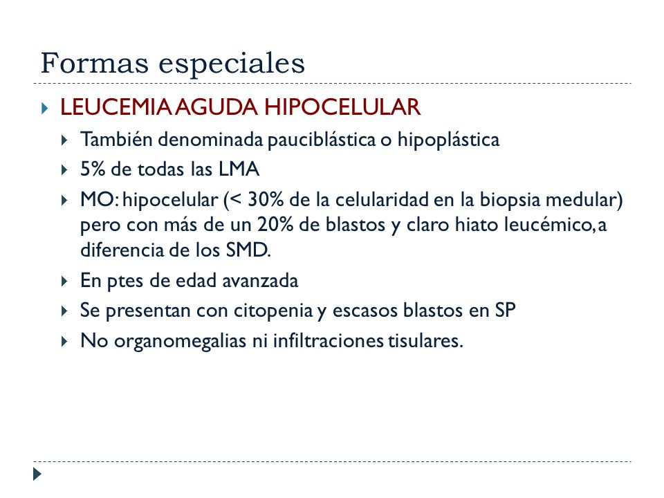 Formas especiales LEUCEMIA AGUDA HIPOCELULAR