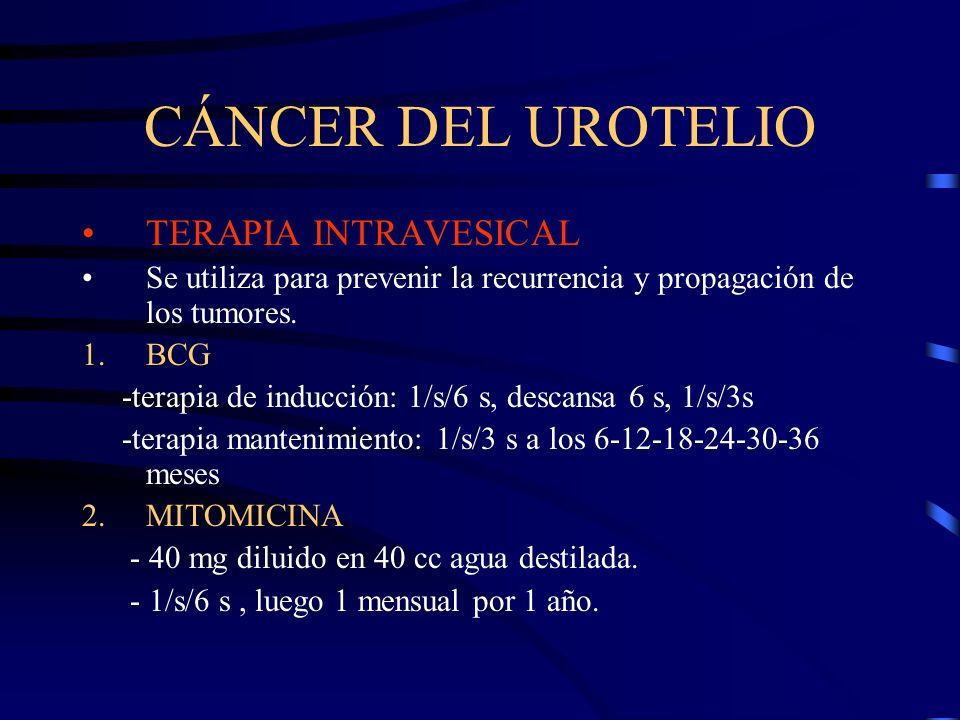 CÁNCER DEL UROTELIO TERAPIA INTRAVESICAL
