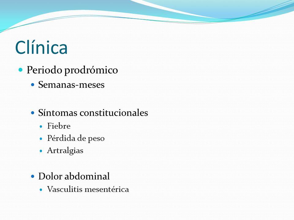 Clínica Periodo prodrómico Semanas-meses Síntomas constitucionales