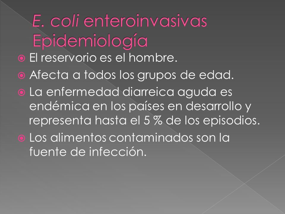 E. coli enteroinvasivas Epidemiología