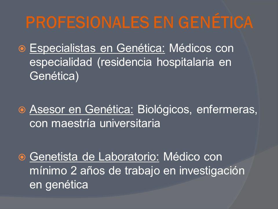 PROFESIONALES EN GENÉTICA