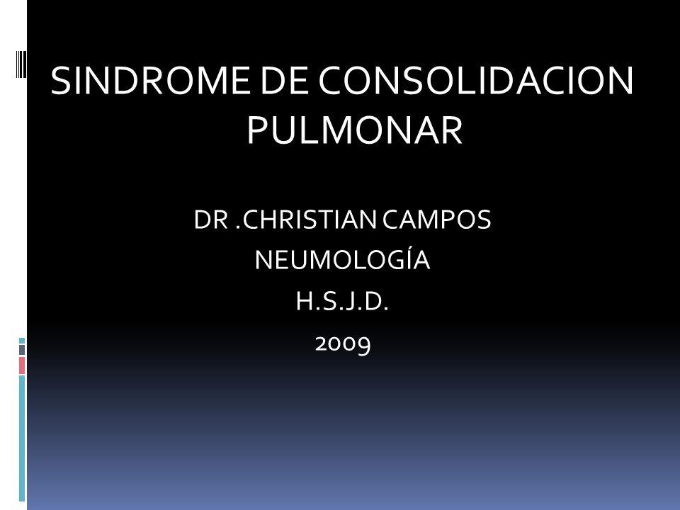 SINDROME DE CONSOLIDACION PULMONAR