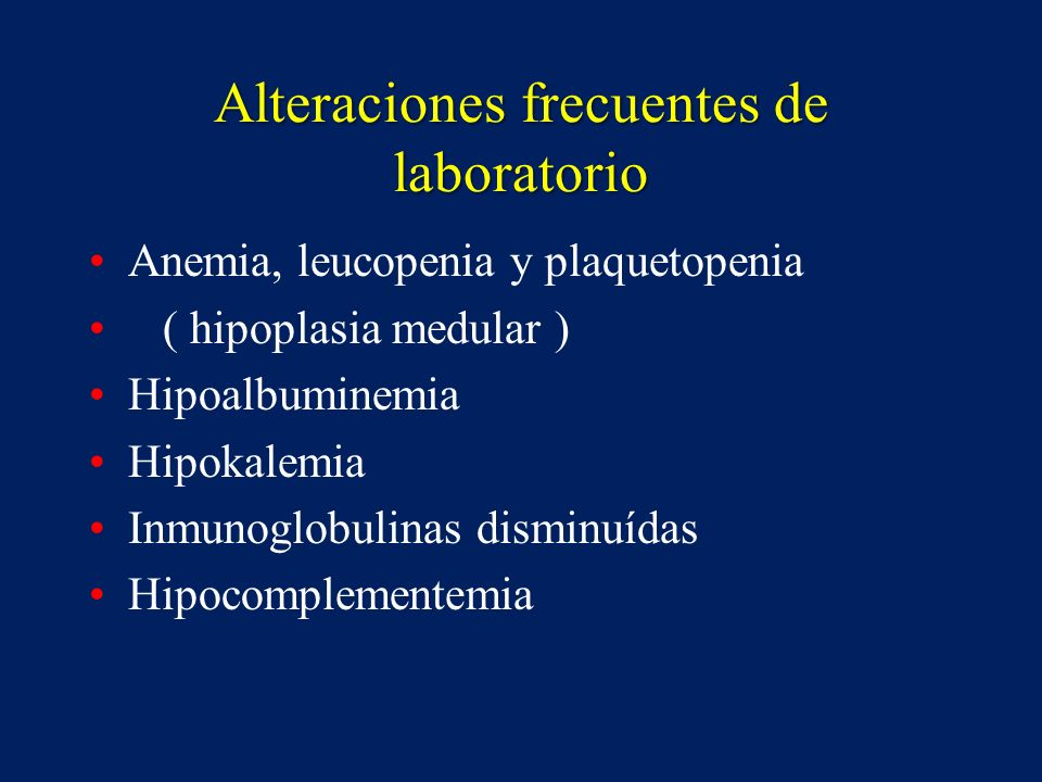 Alteraciones frecuentes de laboratorio