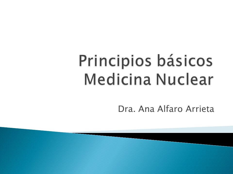 Principios básicos Medicina Nuclear