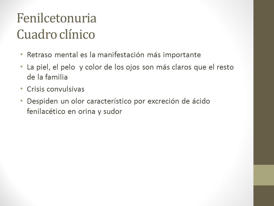 Fenilcetonuria Cuadro clínico