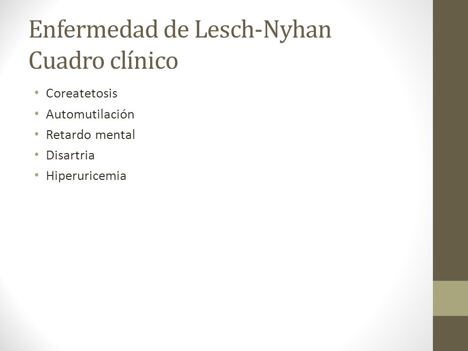 Enfermedad de Lesch-Nyhan Cuadro clínico