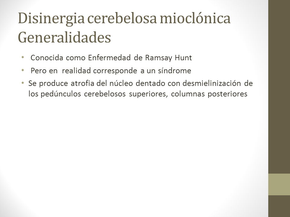 Disinergia cerebelosa mioclónica Generalidades