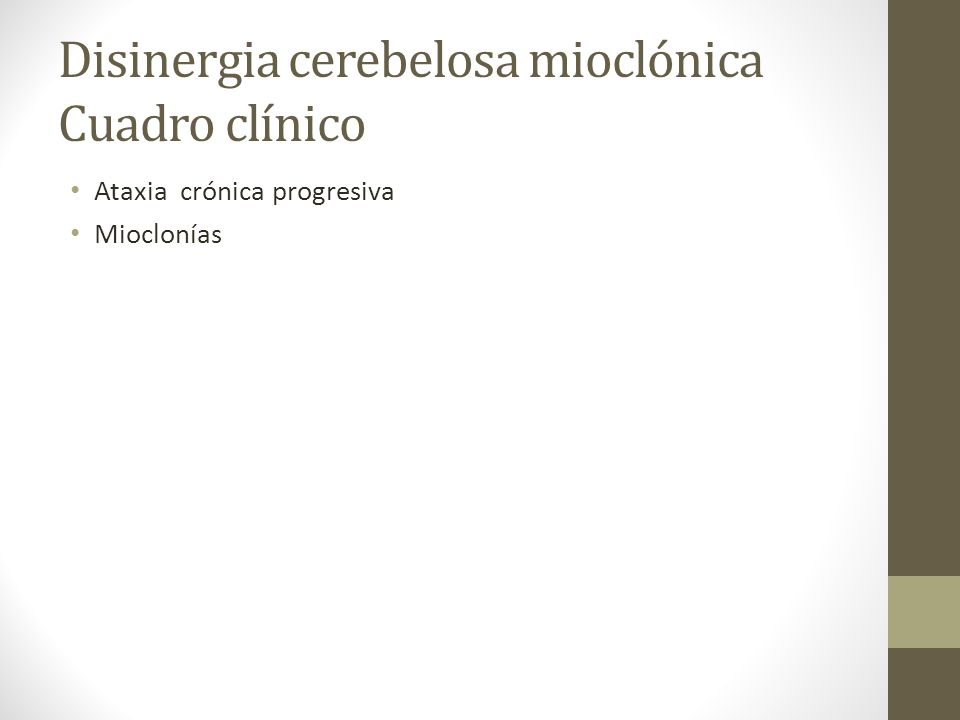 Disinergia cerebelosa mioclónica Cuadro clínico