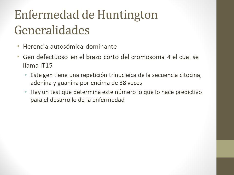 Enfermedad de Huntington Generalidades