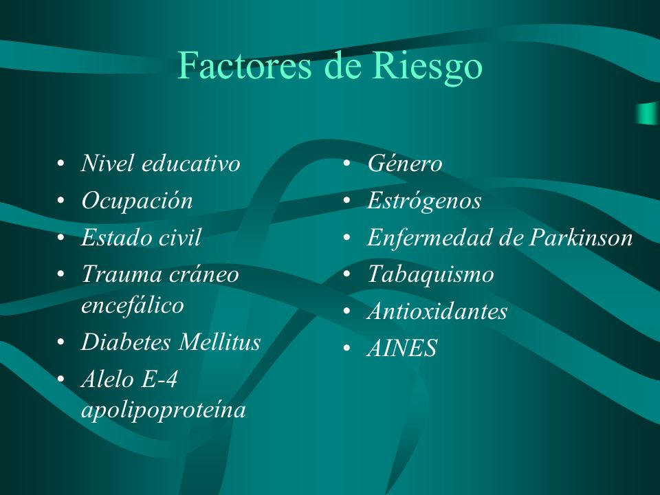 Factores de Riesgo Nivel educativo Ocupación Estado civil