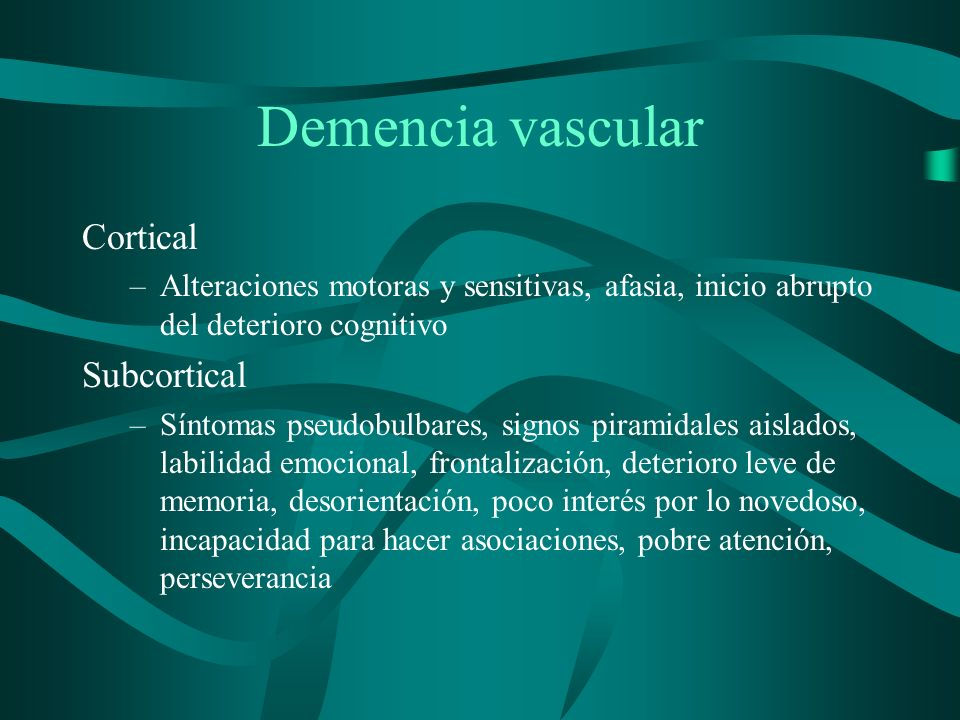 Demencia vascular Cortical Subcortical