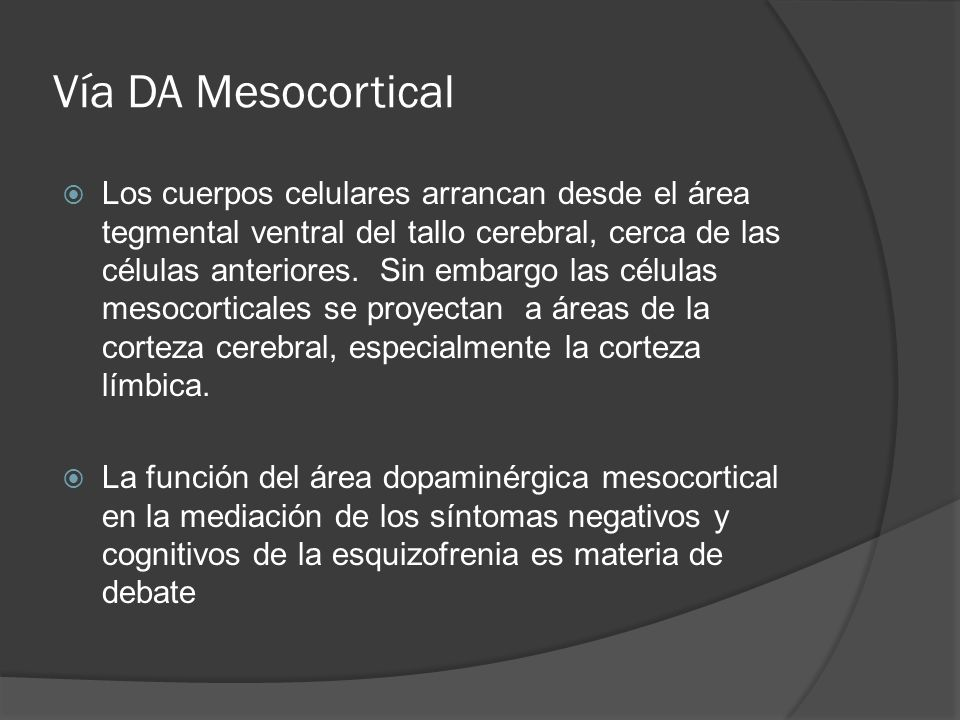 Vía DA Mesocortical