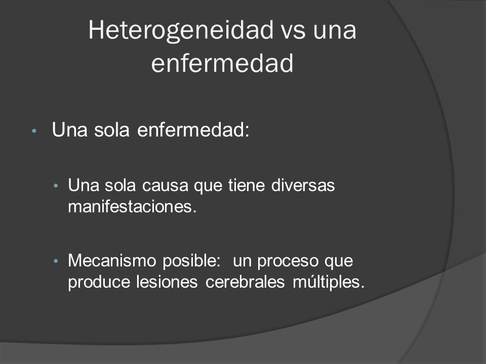 Heterogeneidad vs una enfermedad