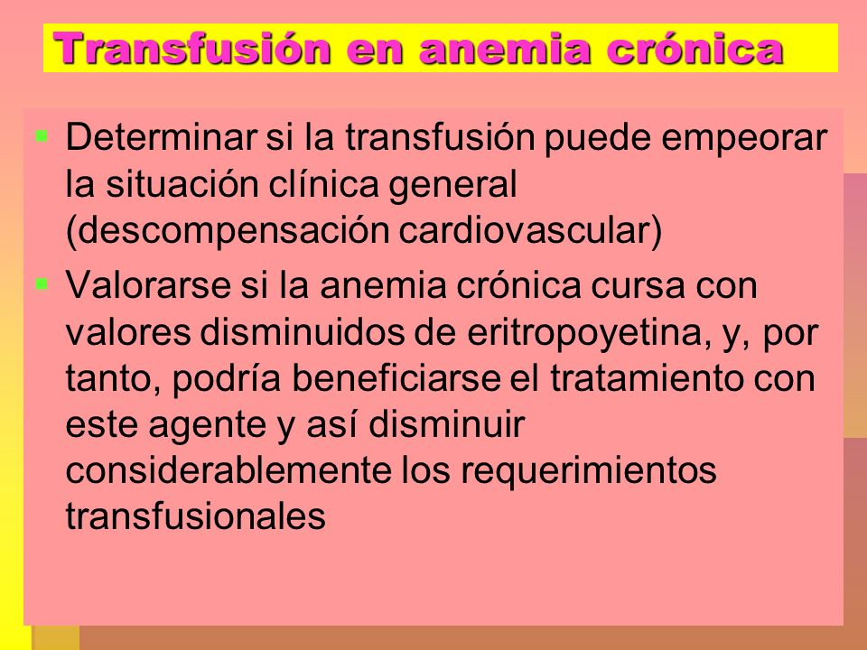 Transfusión en anemia crónica