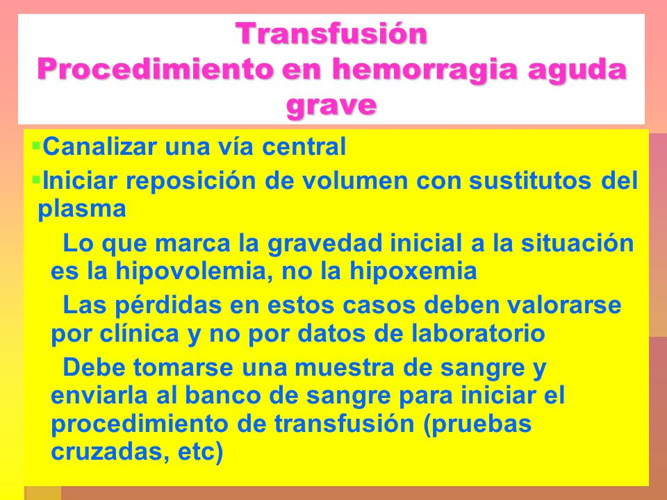 Transfusión Procedimiento en hemorragia aguda grave