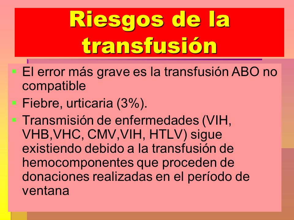 Riesgos de la transfusión