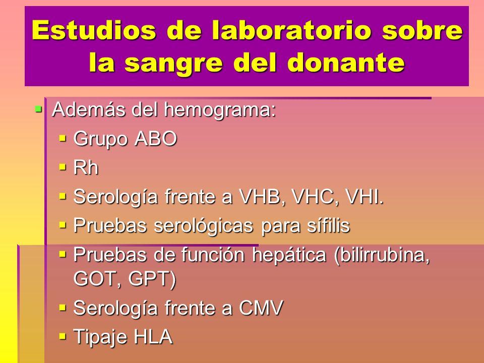 Estudios de laboratorio sobre la sangre del donante