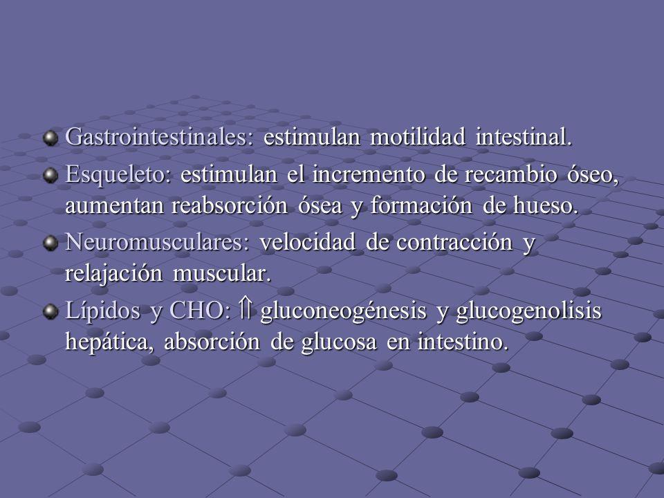 Gastrointestinales: estimulan motilidad intestinal.