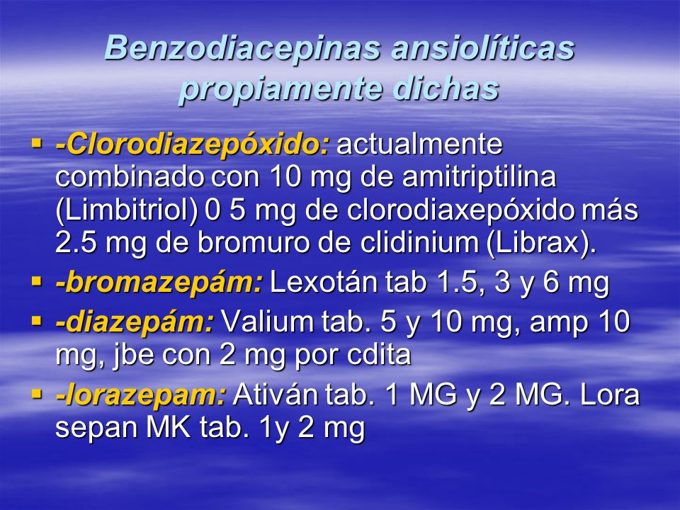 Benzodiacepinas ansiolíticas propiamente dichas