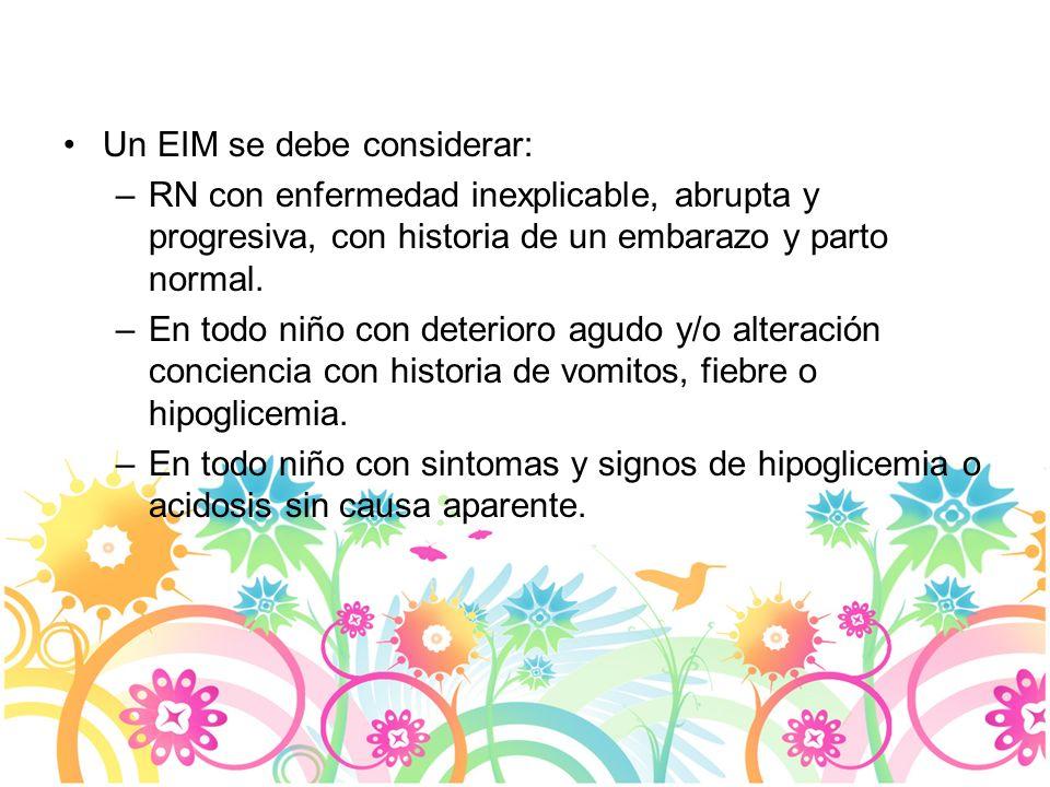 Un EIM se debe considerar: