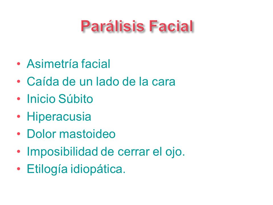 Parálisis Facial Asimetría facial Caída de un lado de la cara
