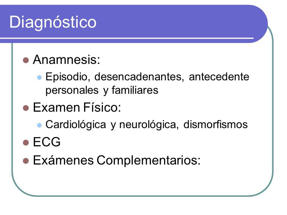 Diagnóstico Anamnesis: Examen Físico: ECG Exámenes Complementarios: