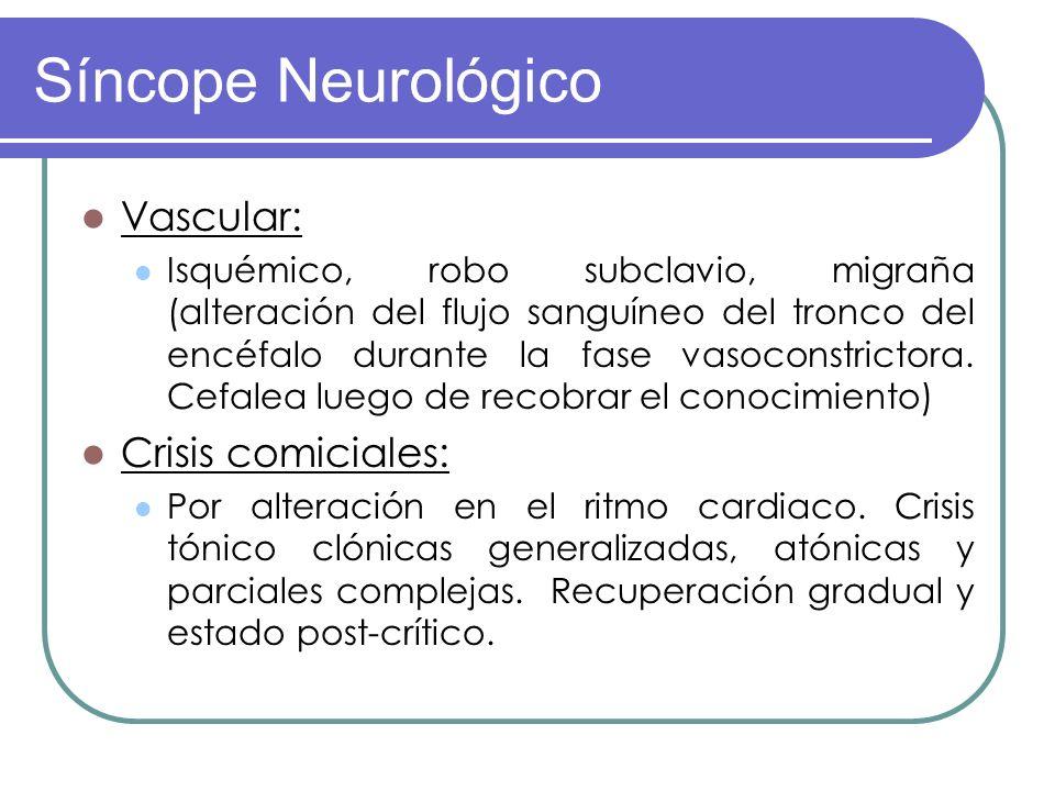 Síncope Neurológico Vascular: Crisis comiciales: