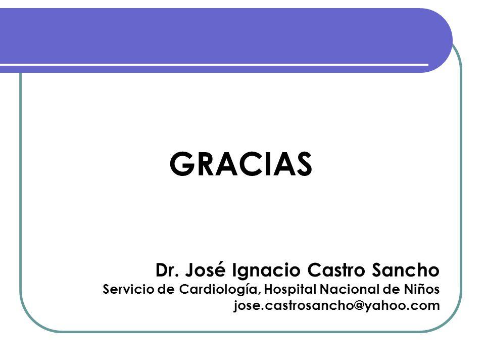 GRACIAS Dr. José Ignacio Castro Sancho