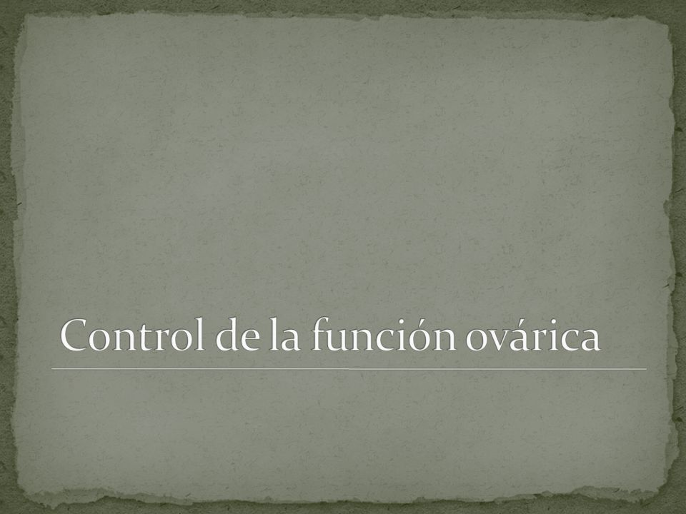 Control de la función ovárica