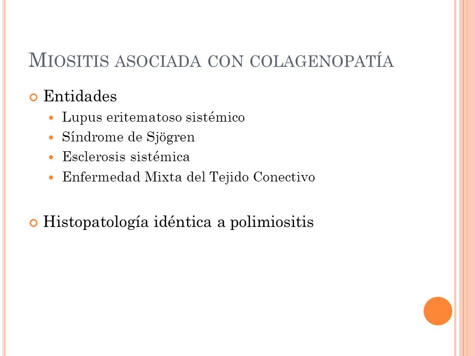 Miositis asociada con colagenopatía