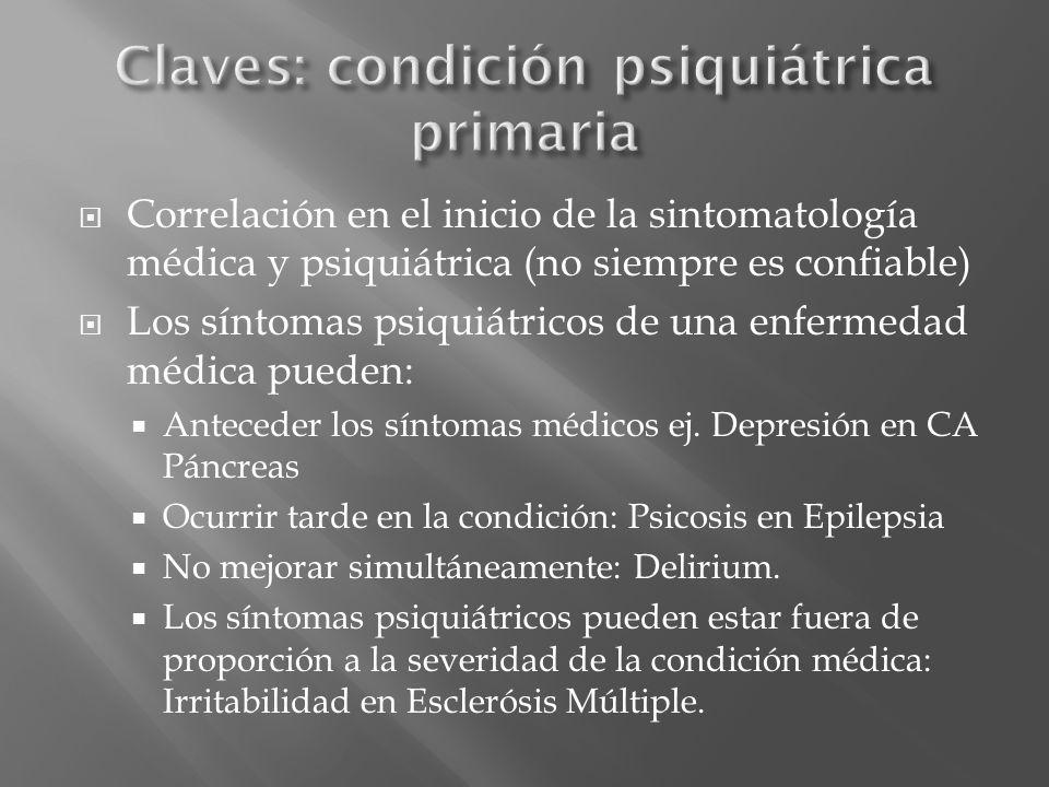 Claves: condición psiquiátrica primaria