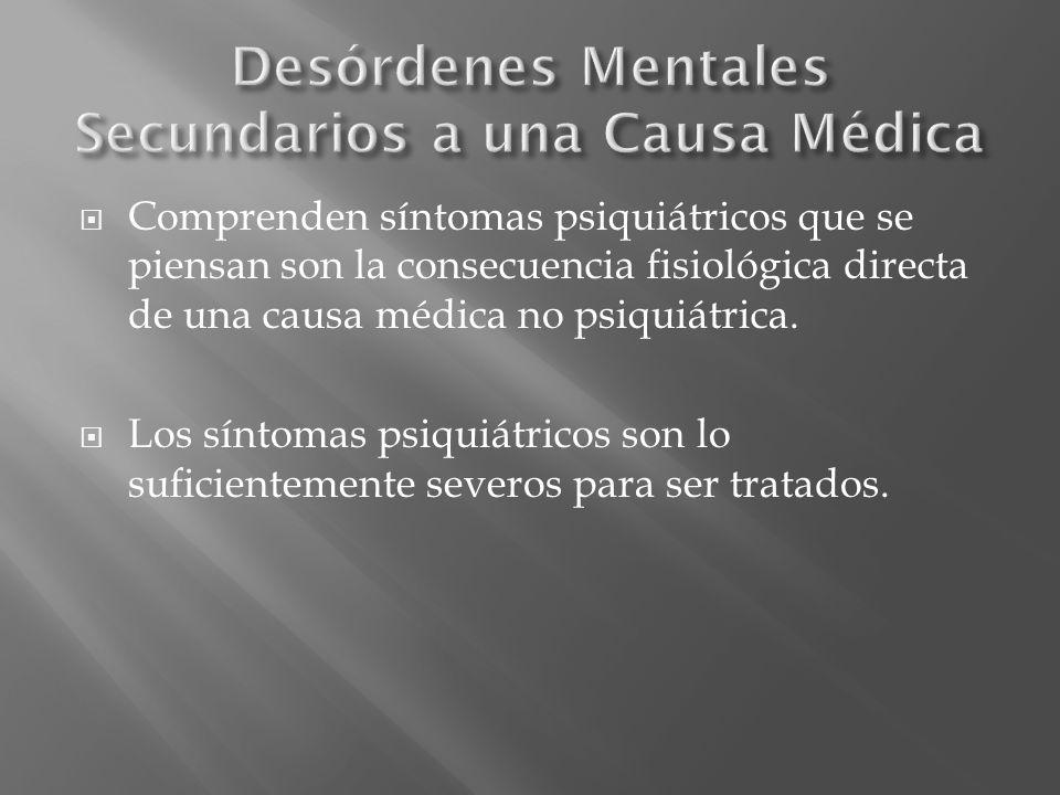 Desórdenes Mentales Secundarios a una Causa Médica