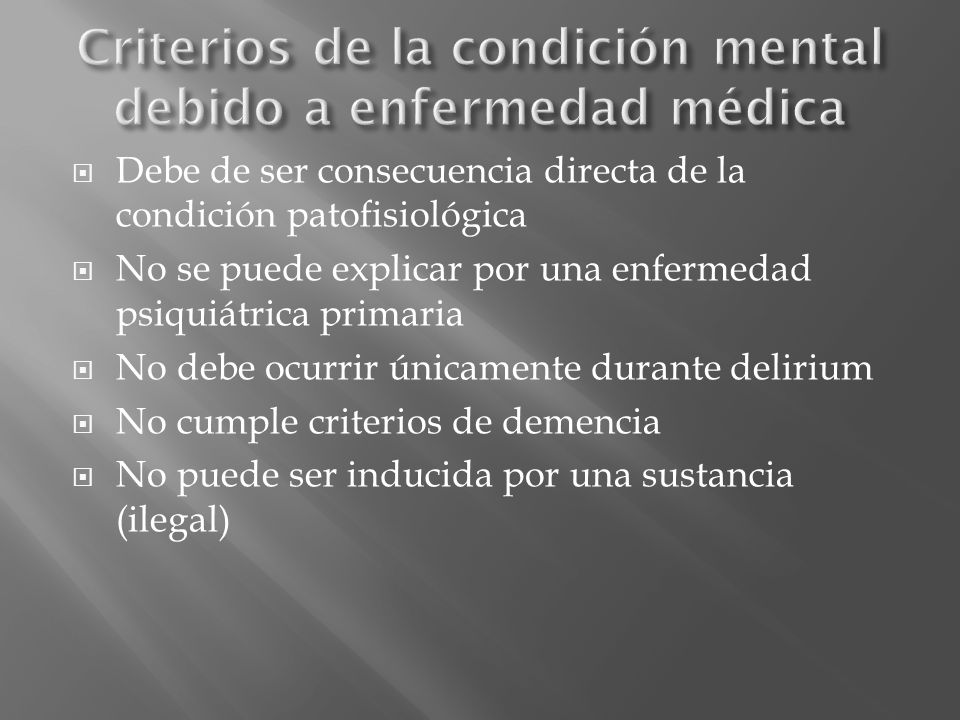 Criterios de la condición mental debido a enfermedad médica