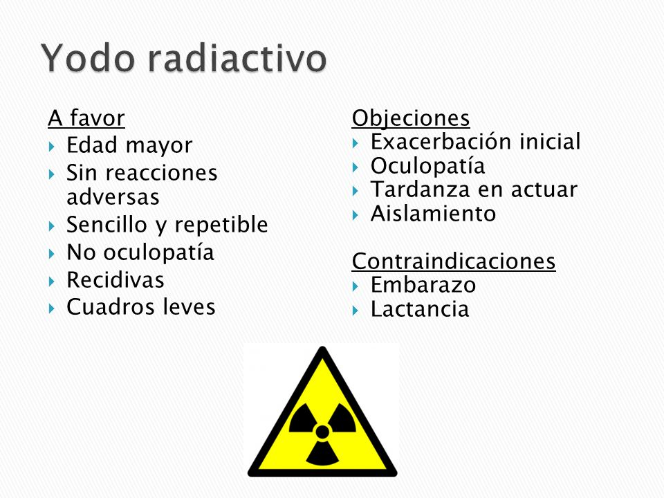 Yodo radiactivo A favor Edad mayor Sin reacciones adversas