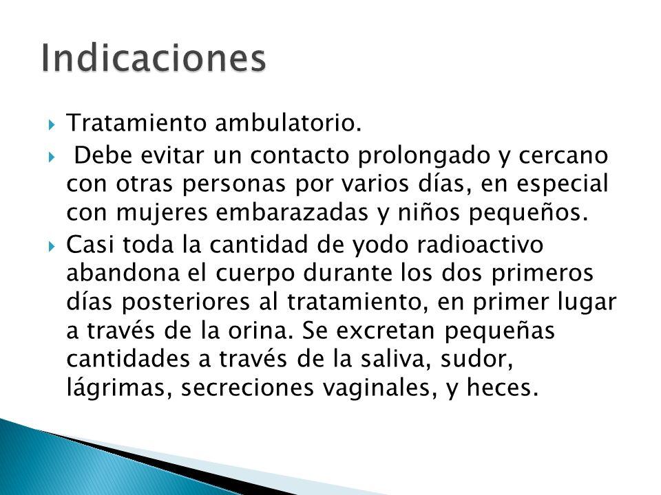 Indicaciones Tratamiento ambulatorio.