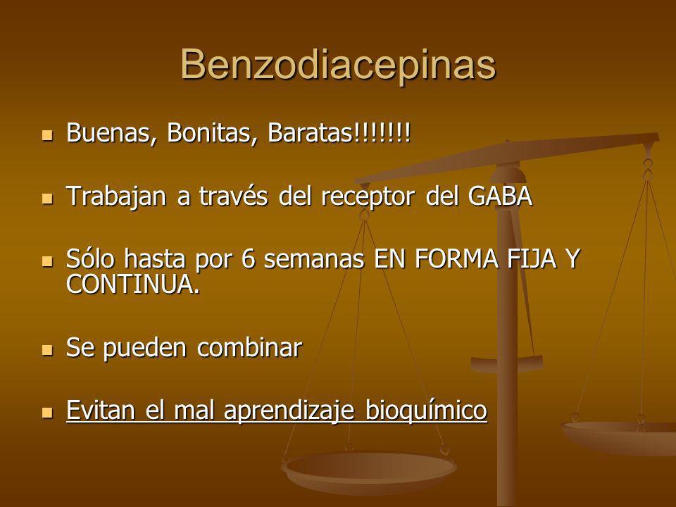 Benzodiacepinas Buenas, Bonitas, Baratas!!!!!!!