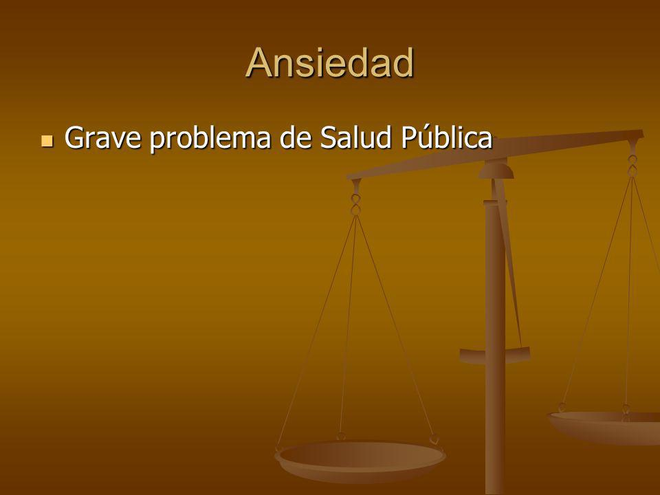 Ansiedad Grave problema de Salud Pública