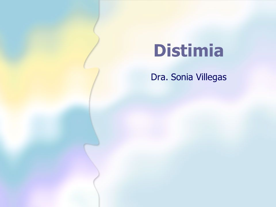 Distimia Dra. Sonia Villegas