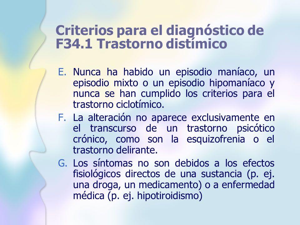 Criterios para el diagnóstico de F34.1 Trastorno distímico