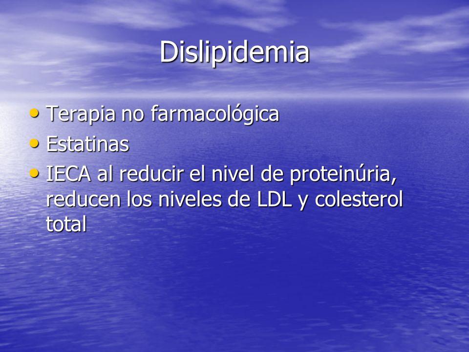 Dislipidemia Terapia no farmacológica Estatinas