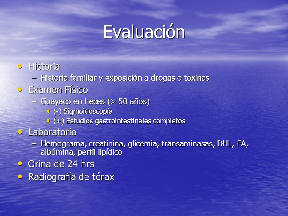 Evaluación Historia Examen Físico Laboratorio Orina de 24 hrs