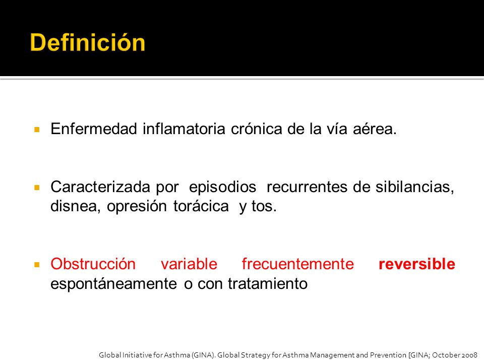 Definición Enfermedad inflamatoria crónica de la vía aérea.