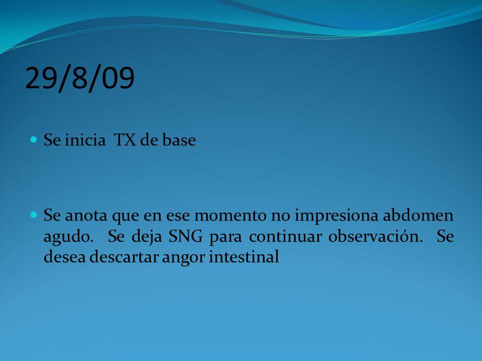29/8/09 Se inicia TX de base.