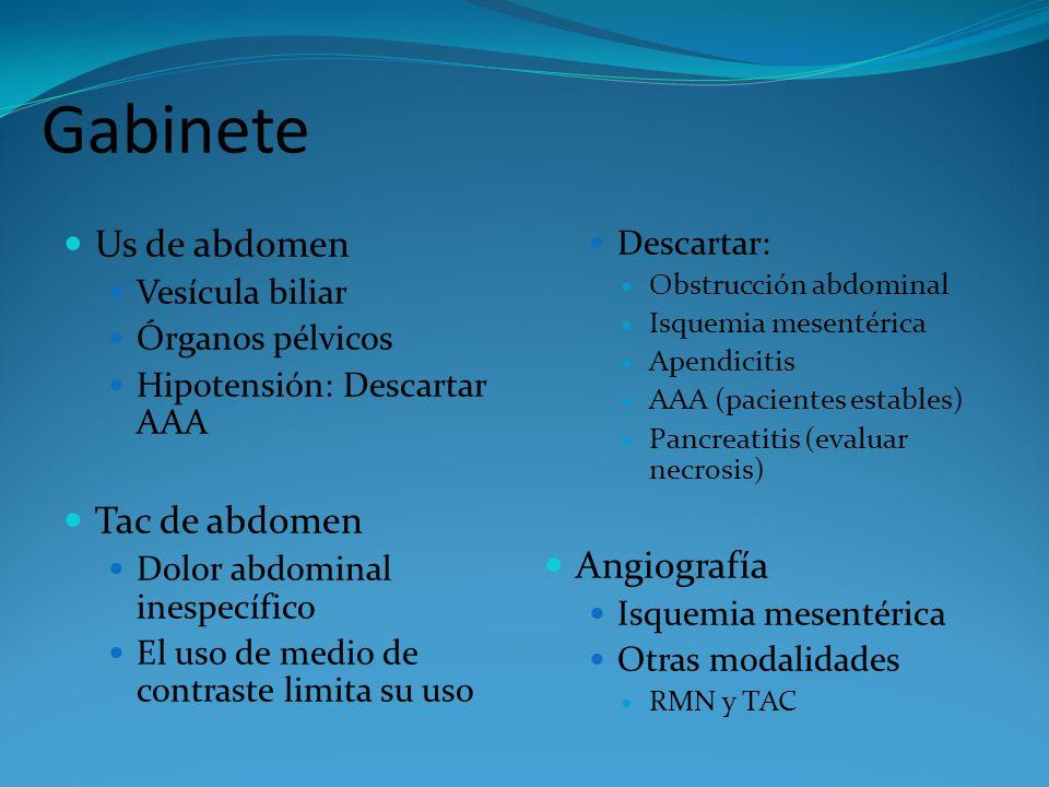 Gabinete Us de abdomen Tac de abdomen Angiografía Descartar: